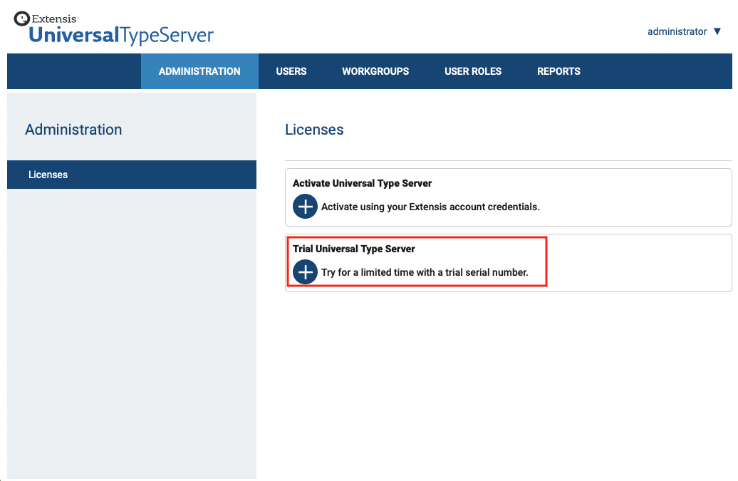 "The Licenses pane of Universal Type Server with ""Trial Universal Type Server"" highlighted"