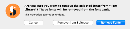 Dialog asking the user to confirm removing fonts from Suitcase Fusion for Mac